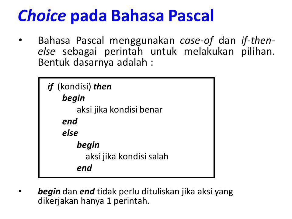 Choice pada Bahasa Pascal