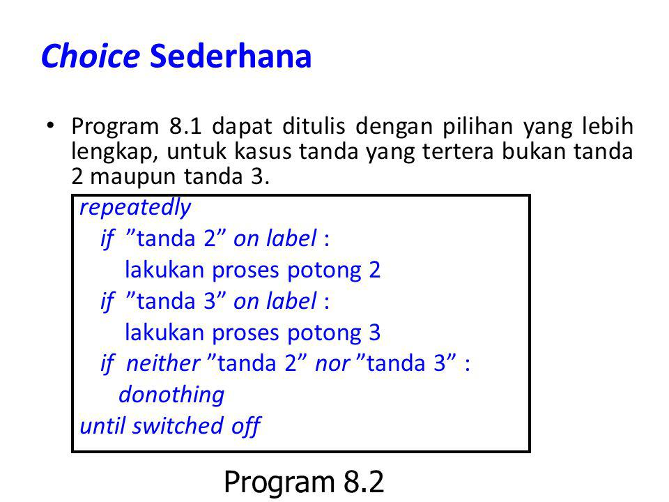 Choice Sederhana Program 8.2