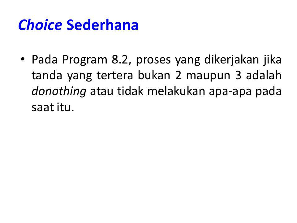 Choice Sederhana