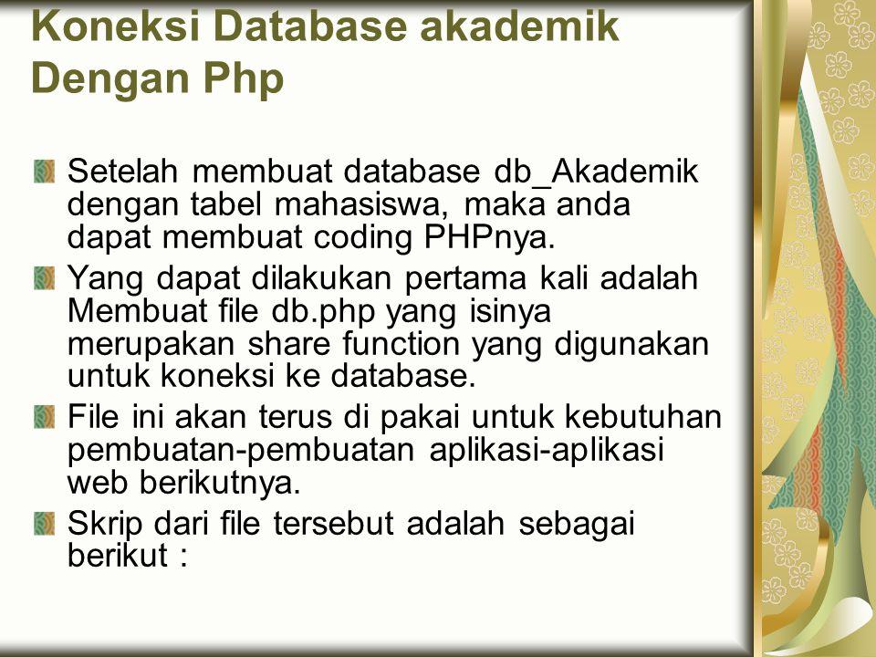 Koneksi Database akademik Dengan Php