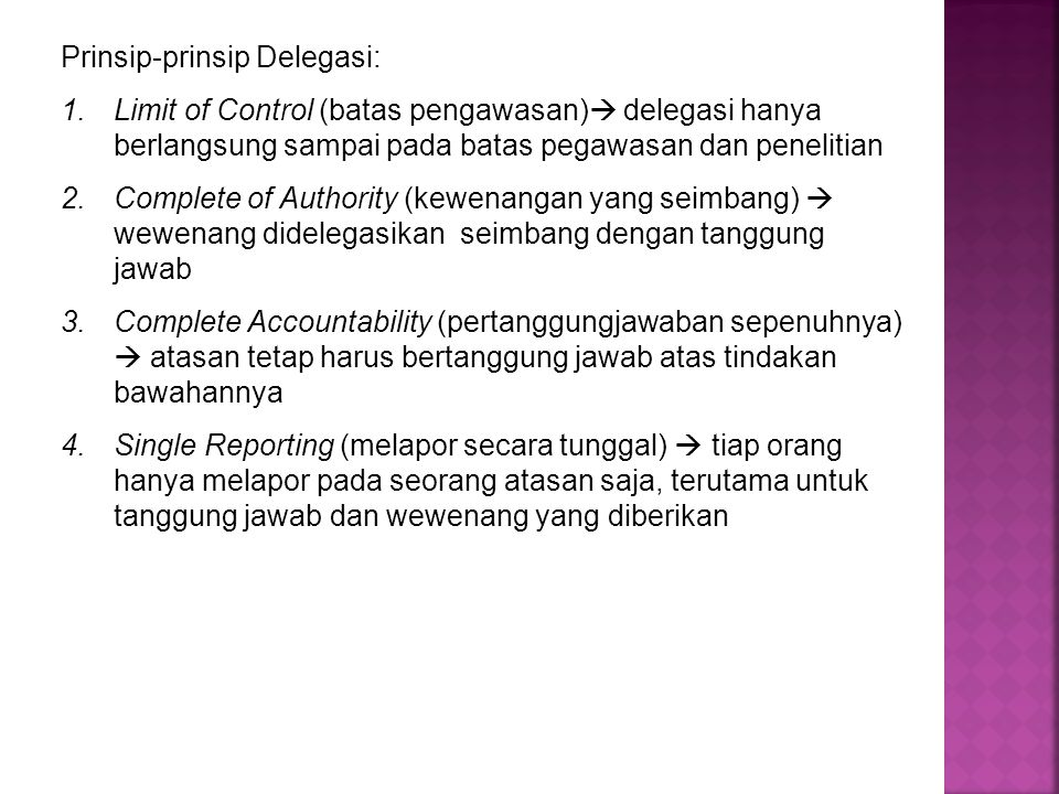 Prinsip-prinsip Delegasi: