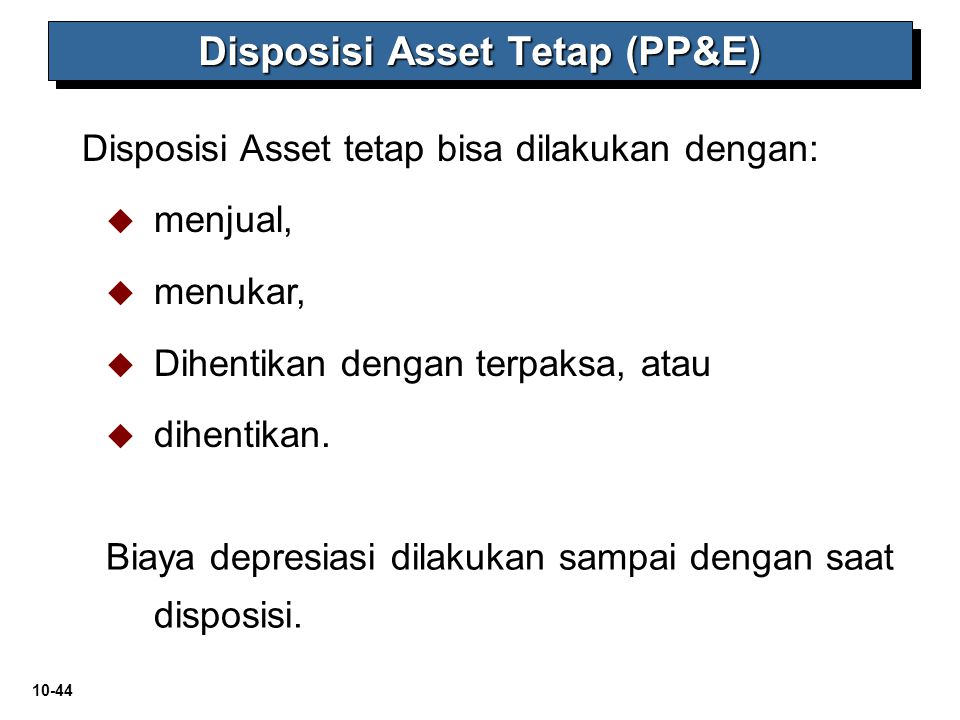 Disposisi Asset Tetap (PP&E)