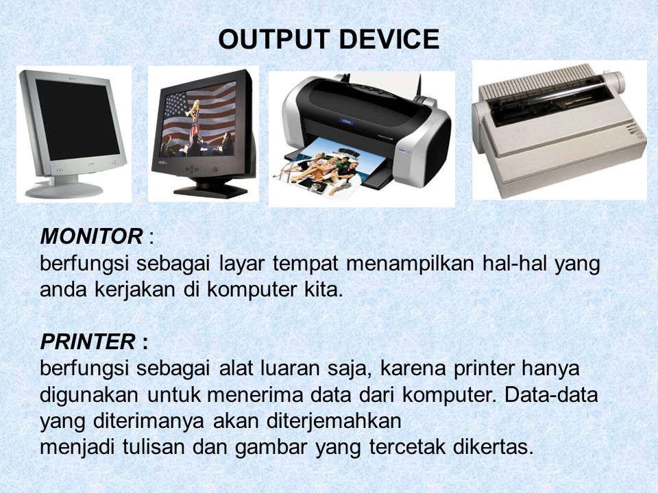 OUTPUT DEVICE MONITOR :