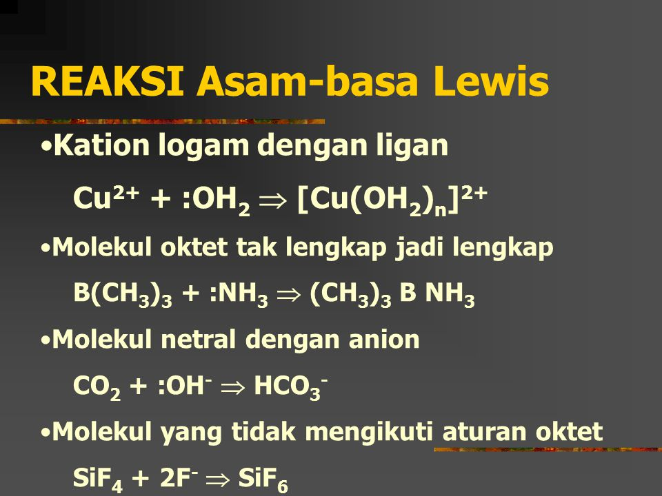 REAKSI Asam-basa Lewis
