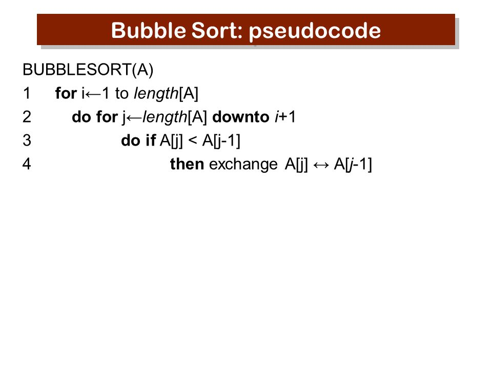 Bubble Sort: pseudocode
