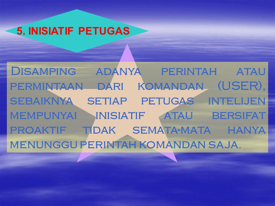 5. INISIATIF PETUGAS