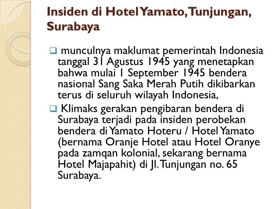 Insiden di Hotel Yamato, Tunjungan, Surabaya