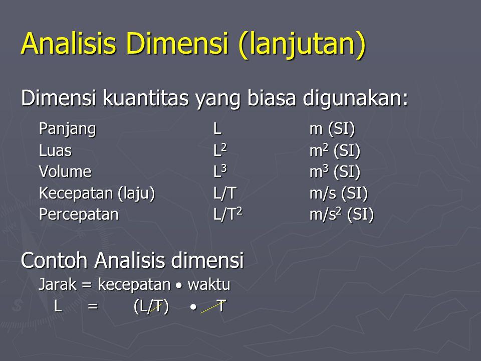 Analisis Dimensi (lanjutan)