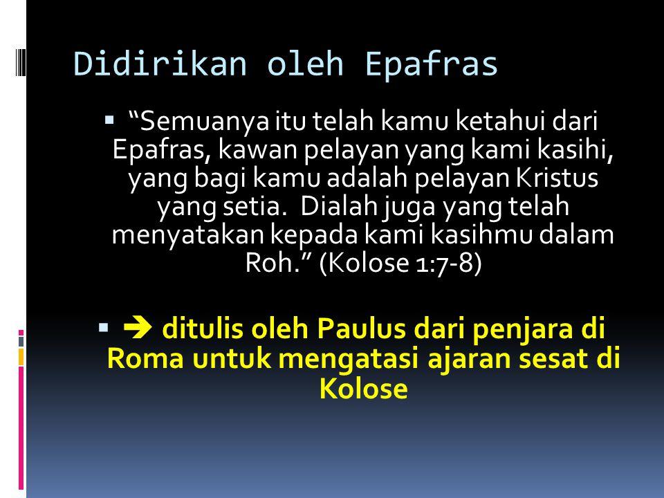 Didirikan oleh Epafras