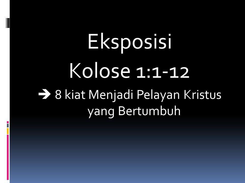  8 kiat Menjadi Pelayan Kristus yang Bertumbuh