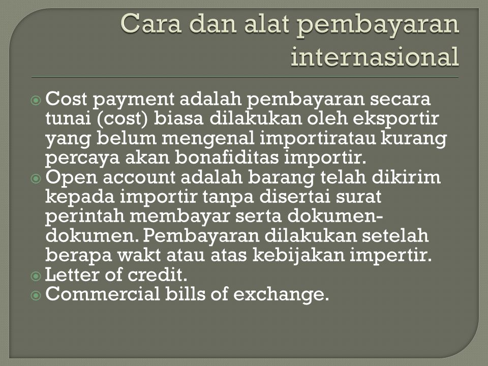 Cara dan alat pembayaran internasional