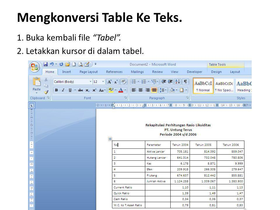 Mengkonversi Table Ke Teks.
