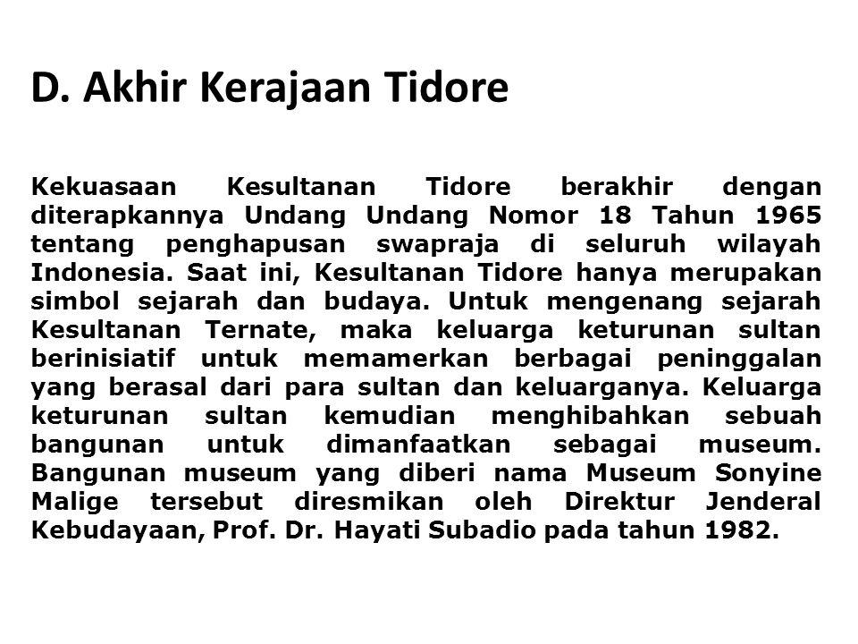 D. Akhir Kerajaan Tidore