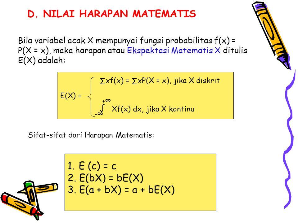 D. NILAI HARAPAN MATEMATIS