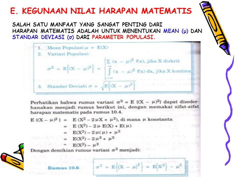 E. KEGUNAAN NILAI HARAPAN MATEMATIS