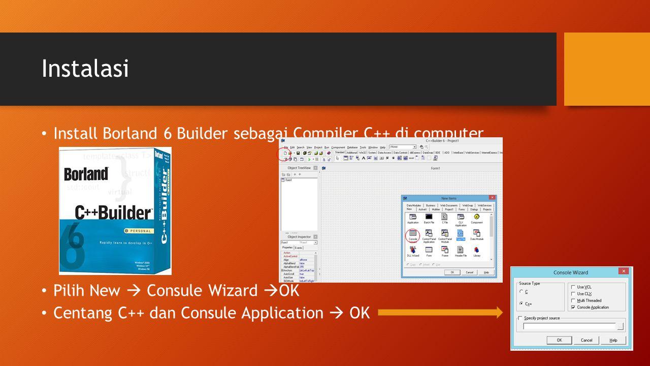 Instalasi Install Borland 6 Builder sebagai Compiler C++ di computer