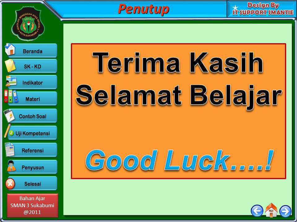 Terima Kasih Selamat Belajar Good Luck….!