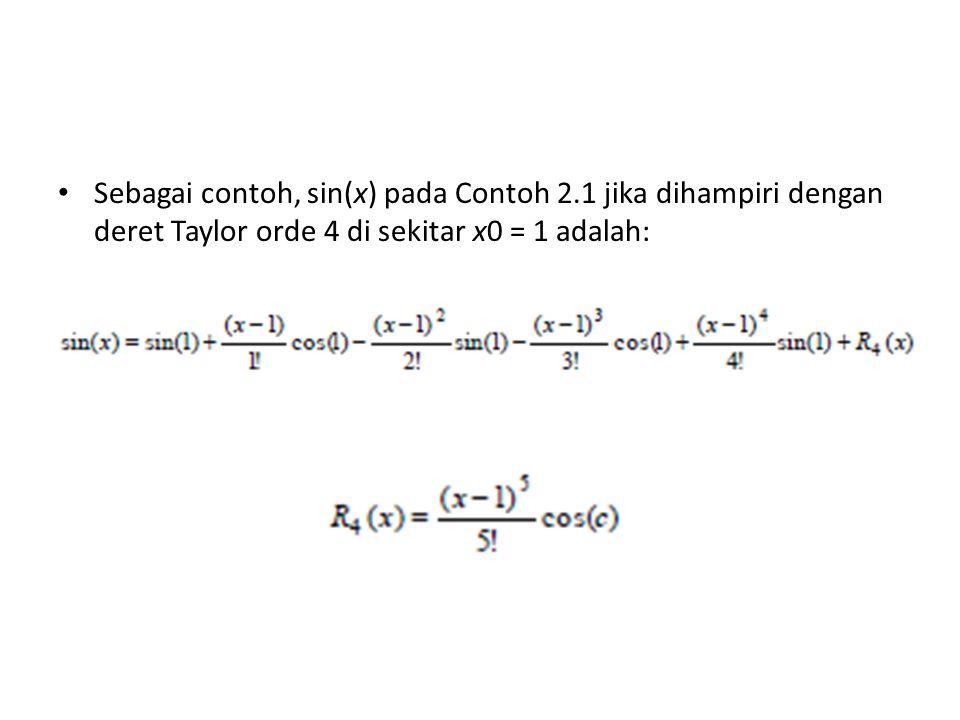 Sebagai contoh, sin(x) pada Contoh 2