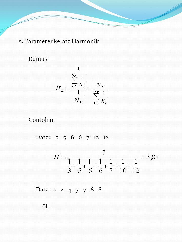 5. Parameter Rerata Harmonik Rumus