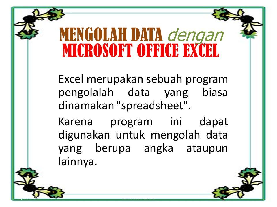 MENGOLAH DATA dengan MICROSOFT OFFICE EXCEL