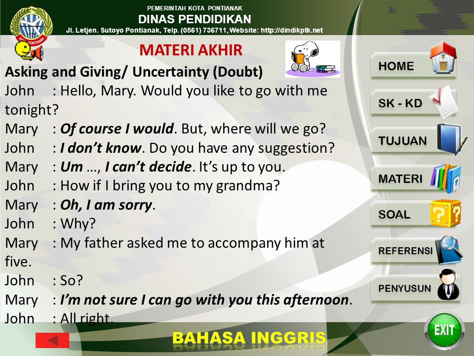 MATERI AKHIR Asking and Giving/ Uncertainty (Doubt)