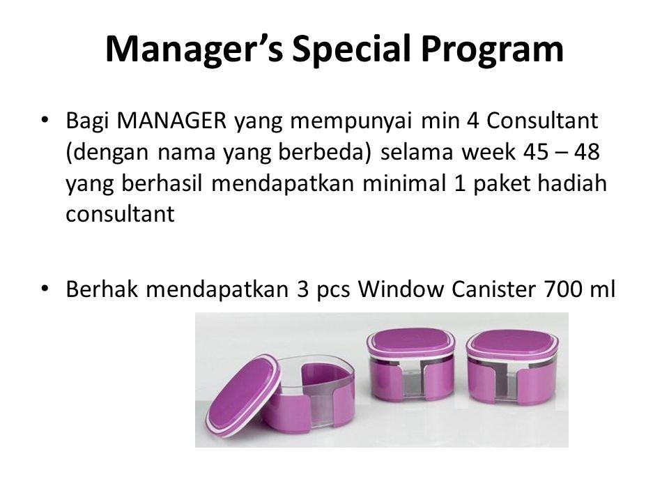 Manager's Special Program