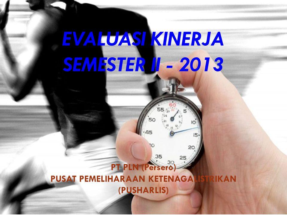 EVALUASI KINERJA SEMESTER II - 2013