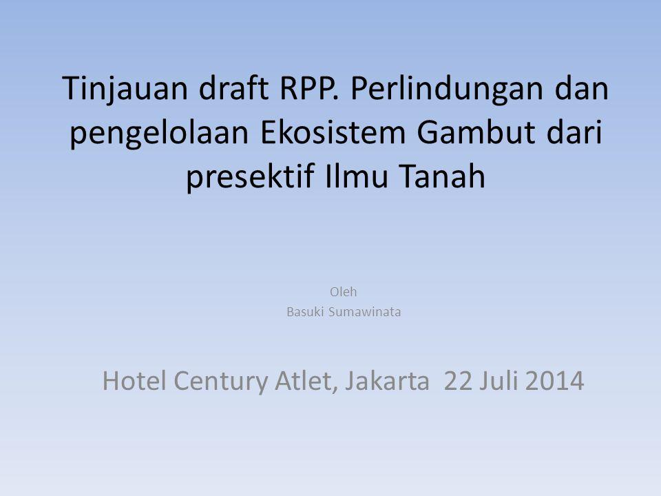 Oleh Basuki Sumawinata Hotel Century Atlet, Jakarta 22 Juli 2014