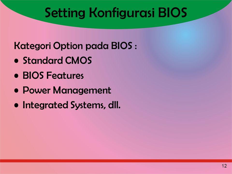 Setting Konfigurasi BIOS