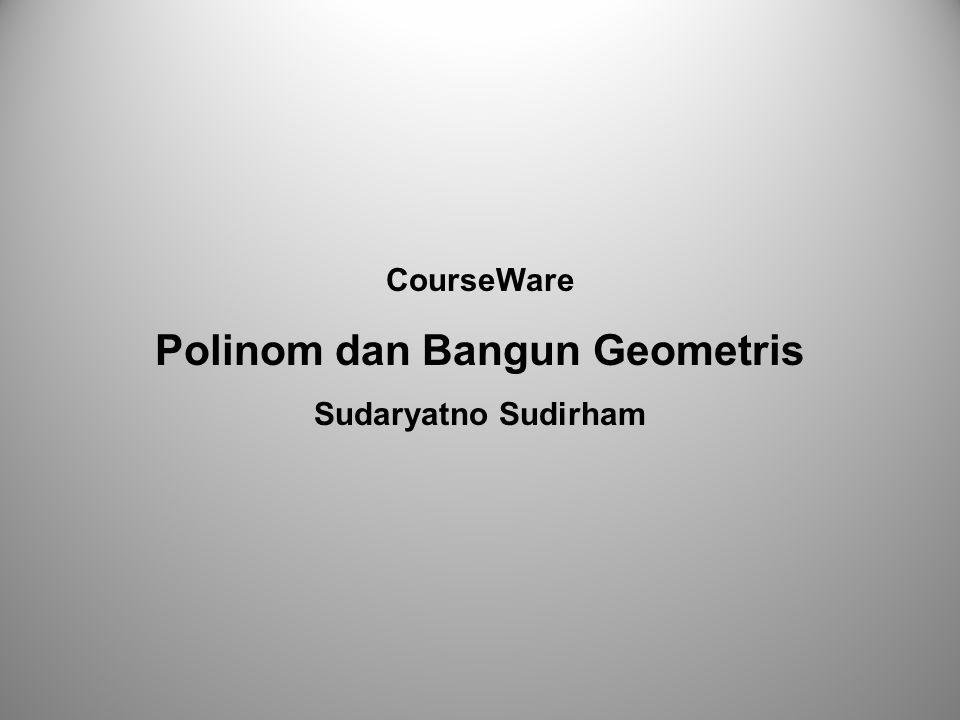 Polinom dan Bangun Geometris