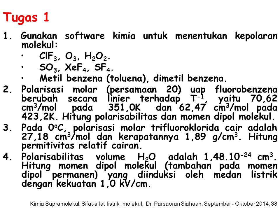 Tugas 1 1. Gunakan software kimia untuk menentukan kepolaran molekul: