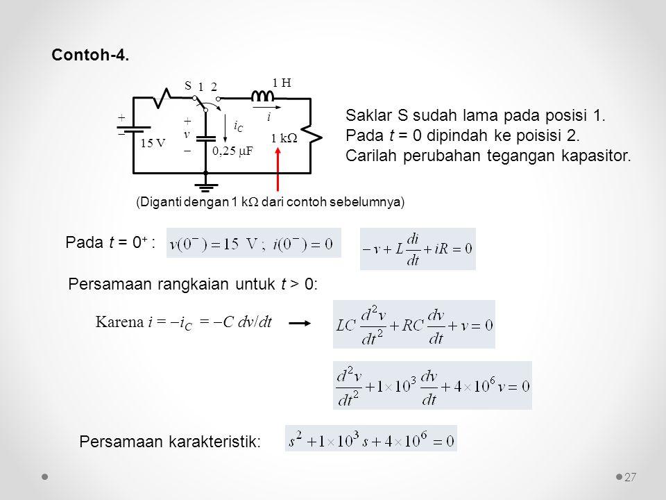 Persamaan rangkaian untuk t > 0:
