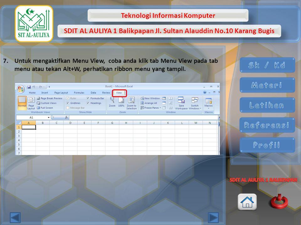 Untuk mengaktifkan Menu View, coba anda klik tab Menu View pada tab menu atau tekan Alt+W, perhatikan ribbon menu yang tampil.
