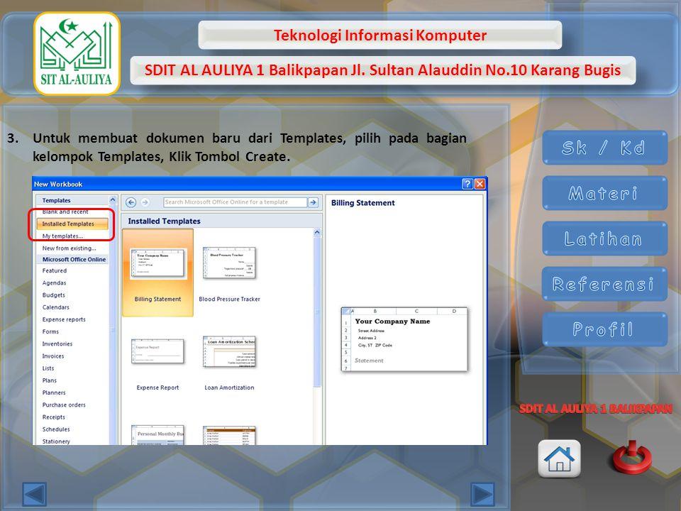 Untuk membuat dokumen baru dari Templates, pilih pada bagian kelompok Templates, Klik Tombol Create.