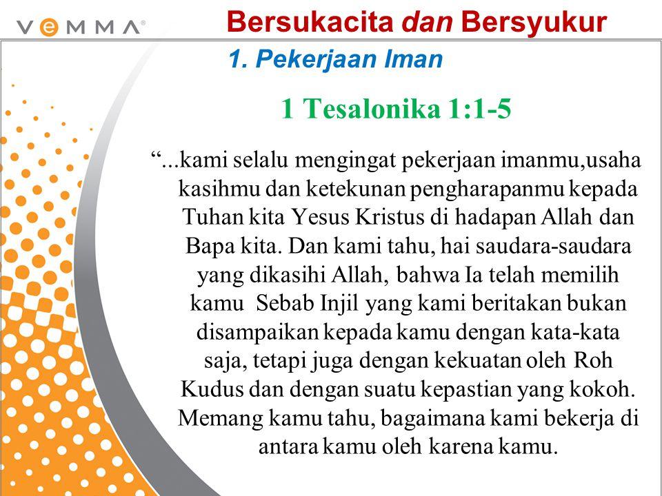Bersukacita dan Bersyukur 1. Pekerjaan Iman