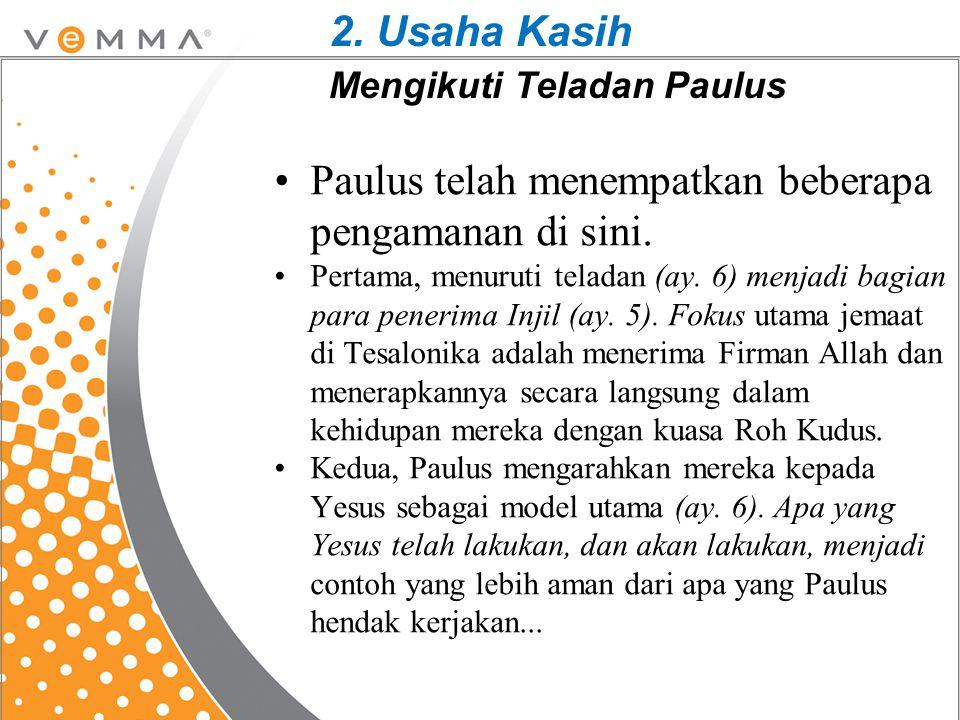 2. Usaha Kasih Mengikuti Teladan Paulus