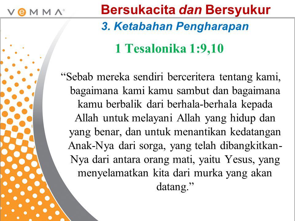 Bersukacita dan Bersyukur 3. Ketabahan Pengharapan
