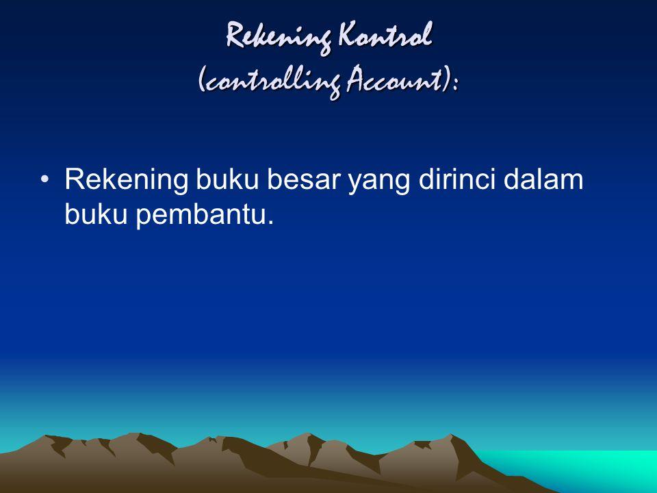 Rekening Kontrol (controlling Account):