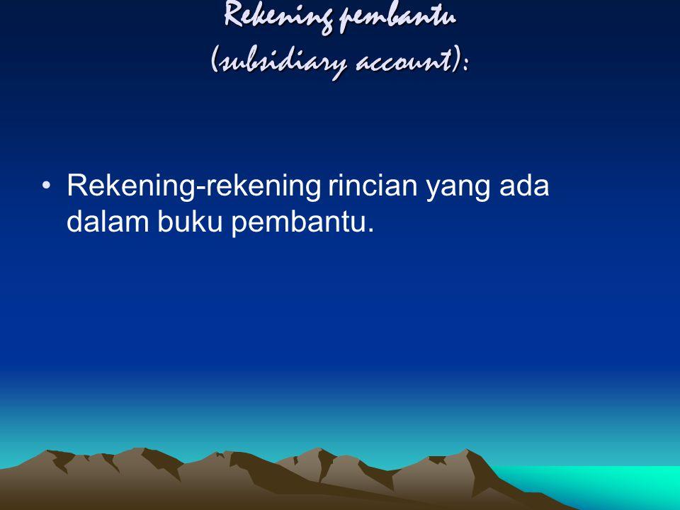 Rekening pembantu (subsidiary account):