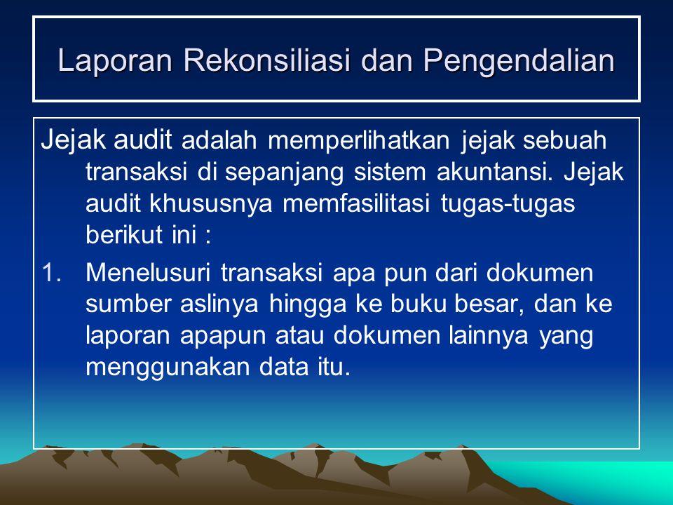 Laporan Rekonsiliasi dan Pengendalian