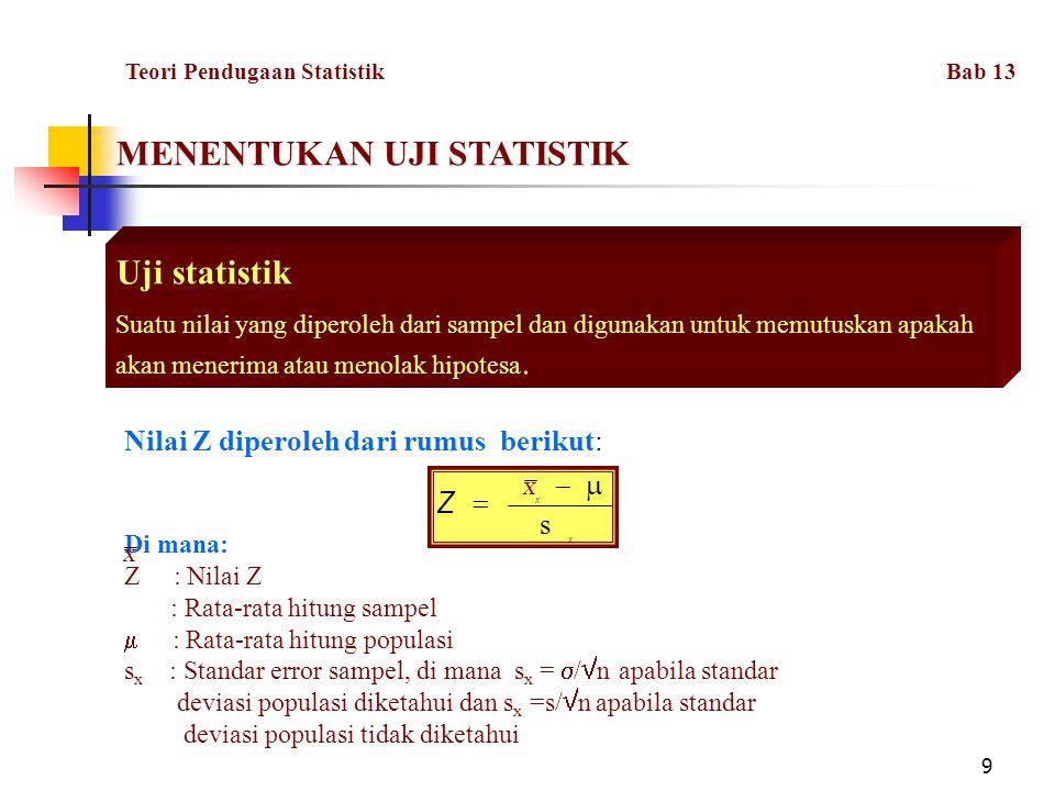 MENENTUKAN UJI STATISTIK