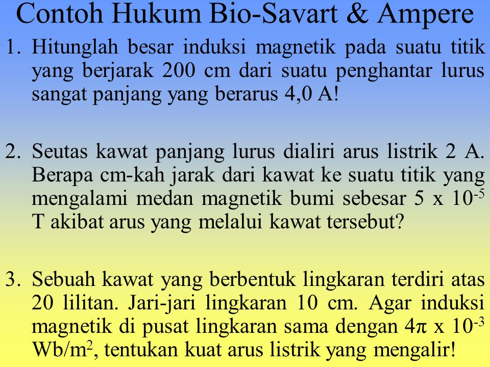 Contoh Hukum Bio-Savart & Ampere