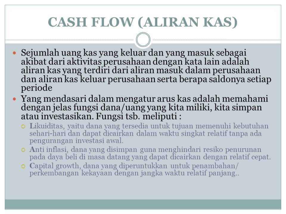 CASH FLOW (ALIRAN KAS)