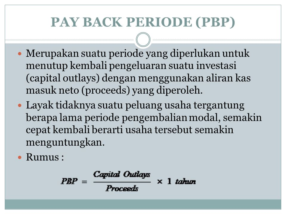 PAY BACK PERIODE (PBP)