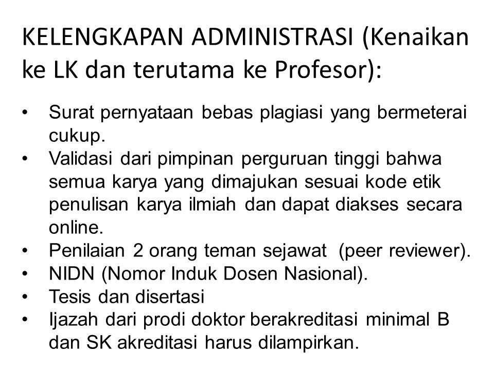KELENGKAPAN ADMINISTRASI (Kenaikan ke LK dan terutama ke Profesor):