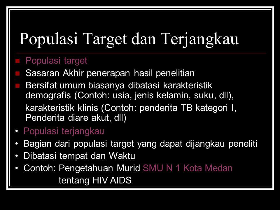 Populasi Target dan Terjangkau