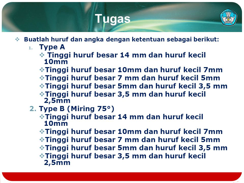 Tugas Tinggi huruf besar 14 mm dan huruf kecil 10mm