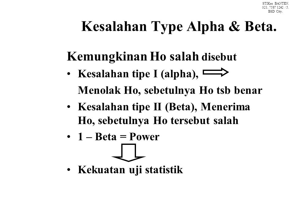 Kesalahan Type Alpha & Beta.