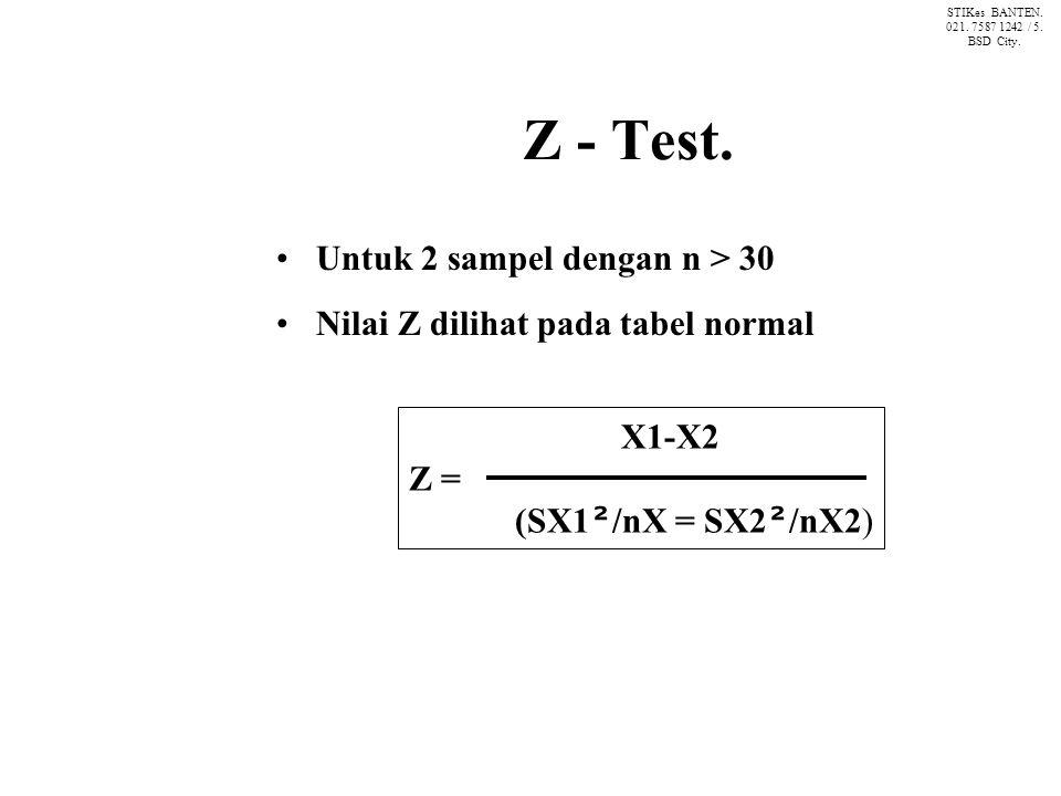 Z - Test. Untuk 2 sampel dengan n > 30