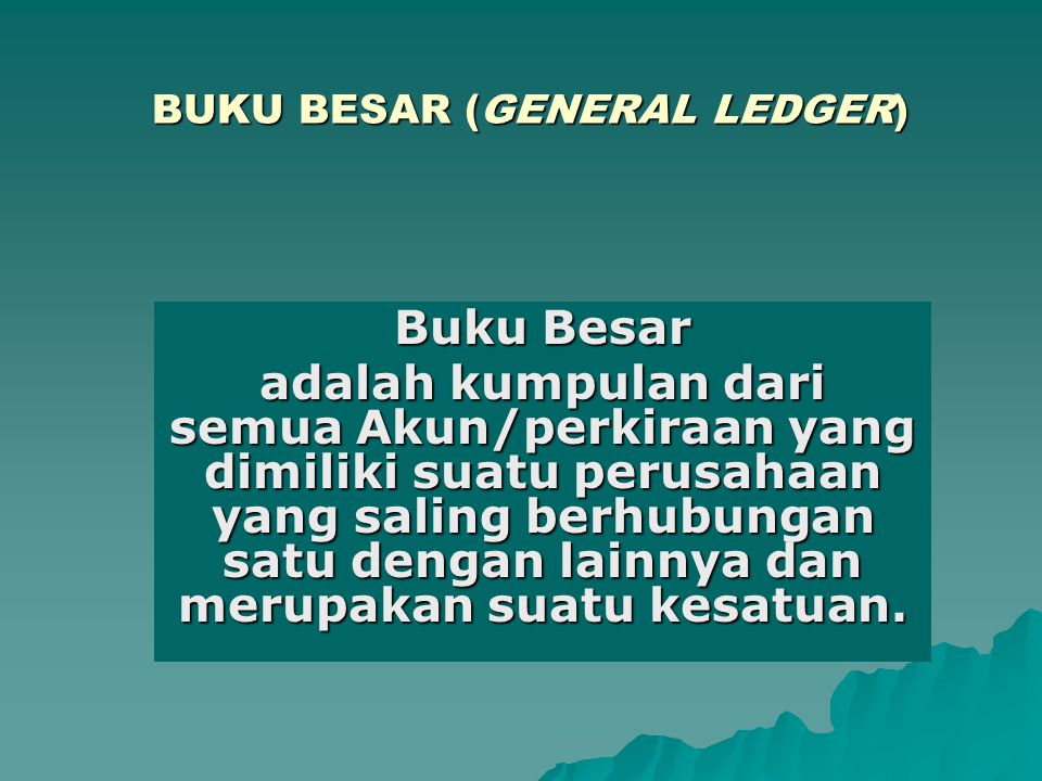 BUKU BESAR (GENERAL LEDGER)